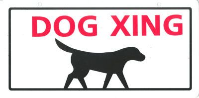 Dog Crossing Sign 5 in. x 10 in. 848669
