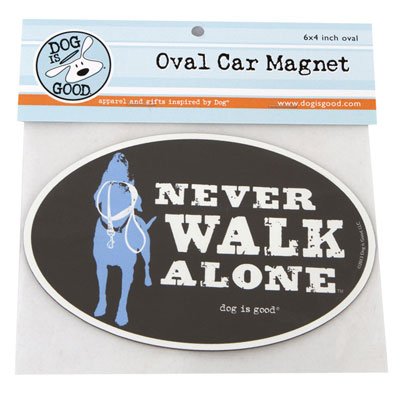 Dog is Good® Oval Car Magnet Never Walk Alone I007513