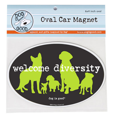 Dog is Good® Oval Car Magnet Welcome Diversity I007526
