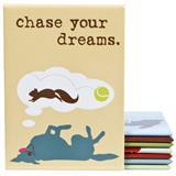 Dog is Good Decorative Magnet Chase Your Dreams I007630