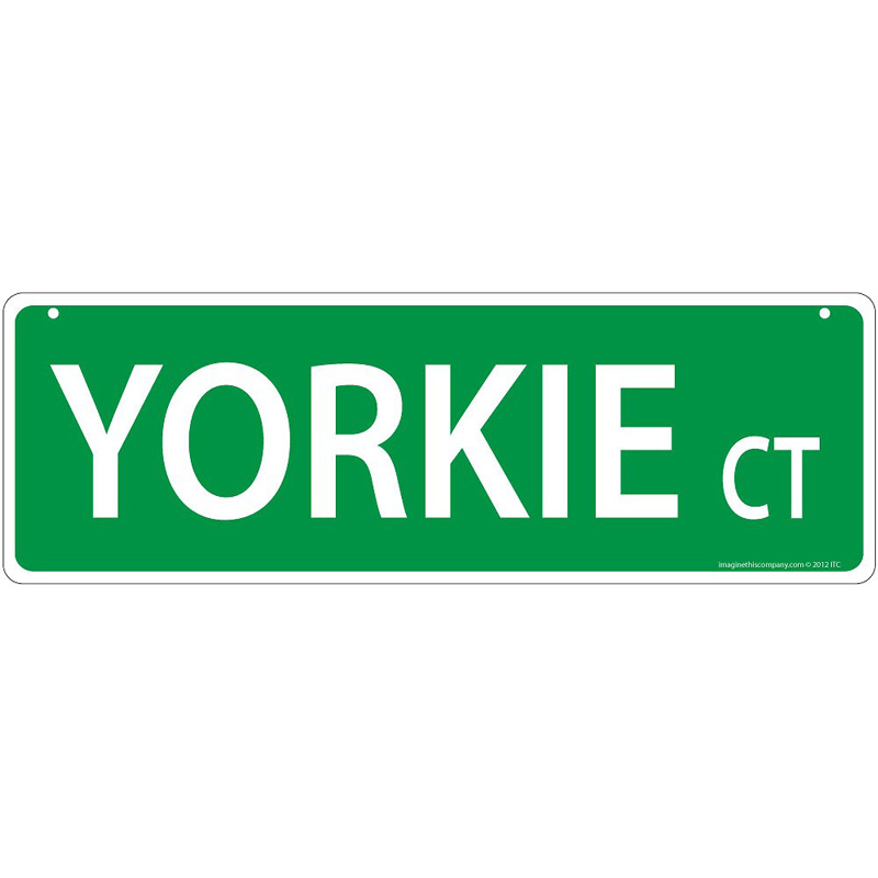 Yorkie Court Street Sign  I011472