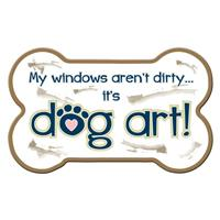 Dog Speak My Windows Aren't Dirty It's Dog Art Bone Shaped Magnet I023828
