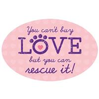 Dog Speak You Can't Buy Love But You Can Rescue It Oval Shaped Magnet I023838